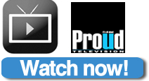 Watch Proud Television